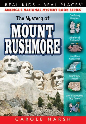 9780635076106: The Mystery at Mount Rushmore (Real Kids! Real Places!)