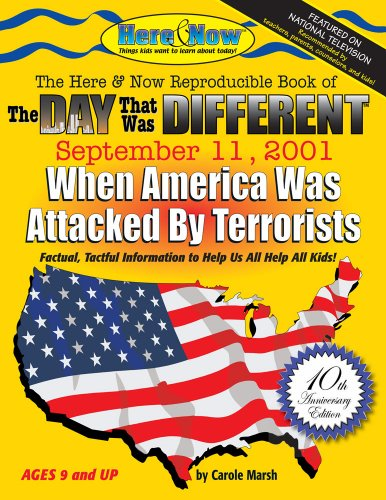 The Day That Was Different: September 11, 2001 - 10th Anniversary Edition (Here and Now): Carole ...