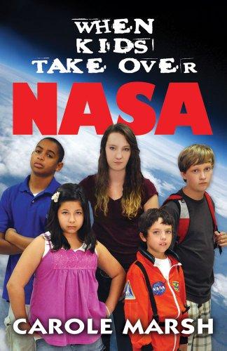 When Kids Take Over NASA: Marsh, Carole