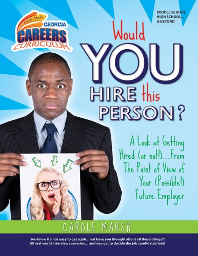 9780635105127: WOULD YOU HIRE THIS PERSON?: A Look at Getting Hired (or not!)...From the Point of View of Your (Possible!) Future Employer (Georgia Careers Curriculum) (Ga Careers Curriculum)