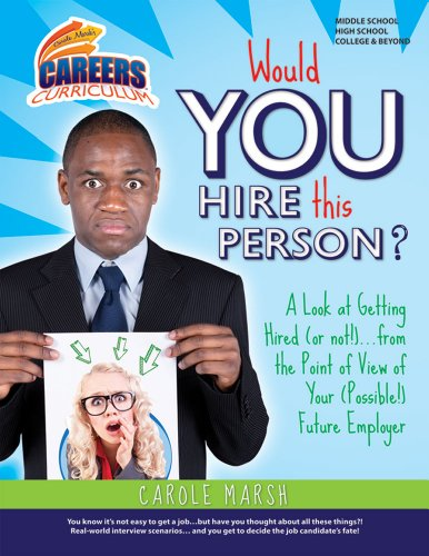 9780635105530: WOULD YOU HIRE THIS PERSON?: A Look at Getting Hired (or not!)...From the Point of View of Your (Possible!) Future Employer (Careers Curriculum)