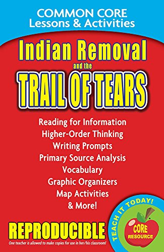 9780635105899: Indian Removal and the Trail of Tears - Common Core Lessons and Activities