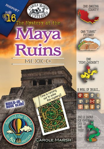 9780635111630: The Mystery at the Maya Ruins (Mexico) (16) (Around the World In 80 Mysteries)