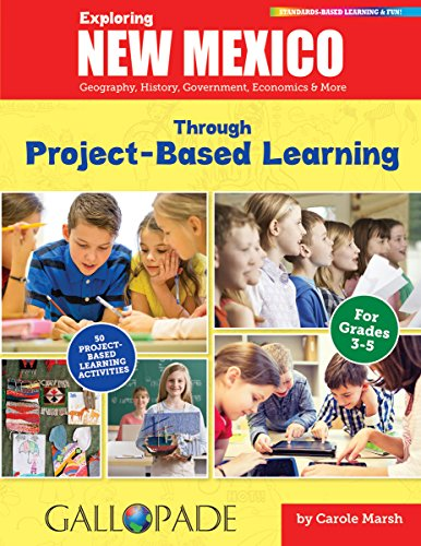 9780635123558: Exploring New Mexico Through Project-Based Learning: Geography, History, Government, Economics & More (New Mexico Experience)