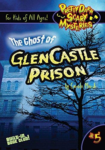 9780635124470: The Ghost of GlenCastle Prison (Pretty Darn Scary Mysteries)