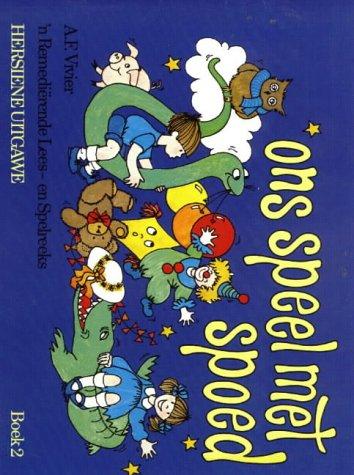 9780636002609: Ons Speel Met Spoed: 2 (Remedial Teaching (Afrikaans): Ons Speel met Spoed) (Afrikaans Edition)
