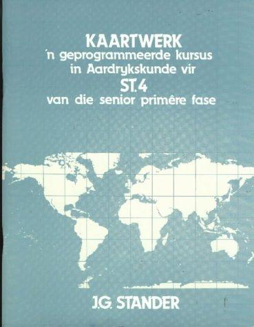9780636003422: Kaartwerk: Vol 4 (Geography Atlases & Mapwork: Mapwork / Kaartwerk) (Afrikaans Edition)