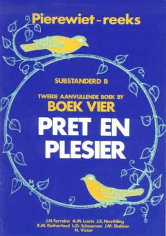 9780636005273: Pret En Plesier: Gr 2: Tweede Aanvullende Boek (Pierewiet-leesreeks) (Afrikaans Edition)