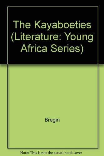 9780636012943: The Kayaboeties (Literature: Young Africa Series) (Afrikaans Edition)