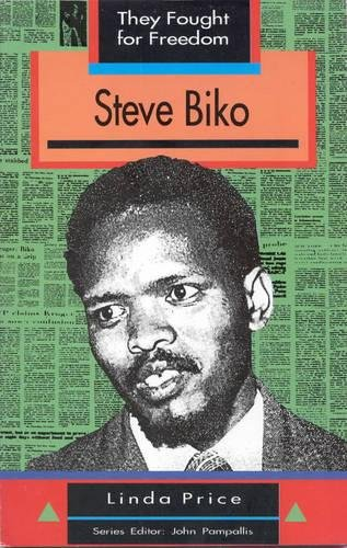 9780636016606: Steve Biko (They Fought for Freedom)
