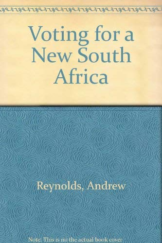 Voting for a New South Africa: Andrew Reynolds