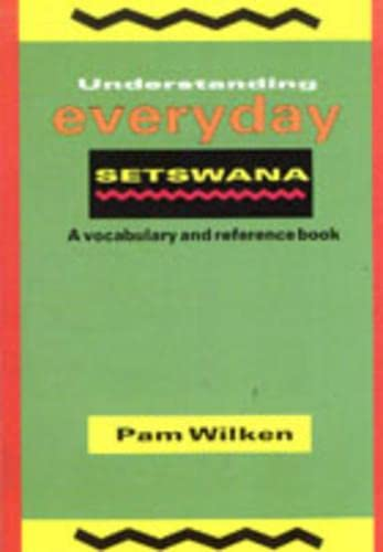 9780636018716: Understanding Everyday Setswana (Setswana and English Edition)