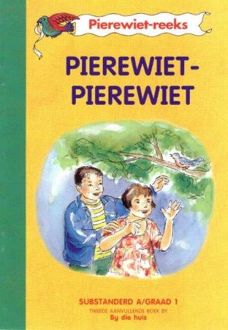 9780636022621: Pierewiet-Pierewiet: Gr 1: Tweede aanvullende boek (Pierewiet-leesreeks) (Afrikaans Edition)