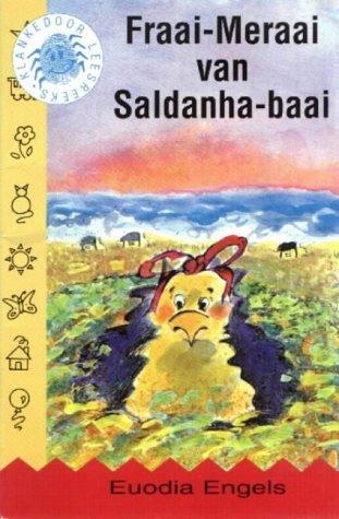 9780636028913: Fraai-Meraai Van Saldanha-Baai (Klankedoor Leesreeks) (Afrikaans Edition)