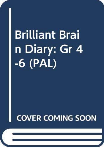 Brilliant Brain Diary: Gr 4-6 (PAL): Nyren, Penny; Barker, Kim