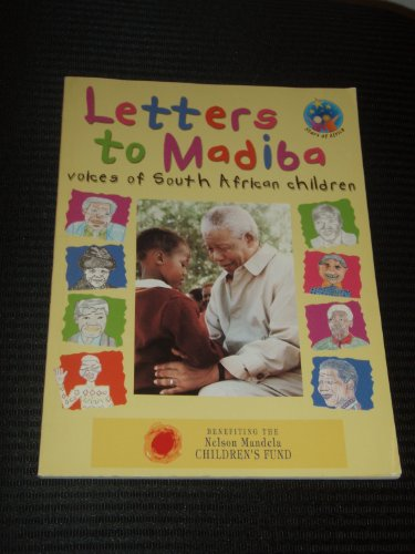 Letter to Madiba : Voices of South African Children