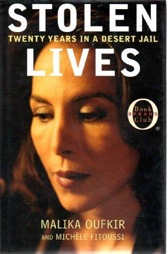 9780641500817: STOLEN LIVES: TWENTY YEARS IN A DESERT JAIL.