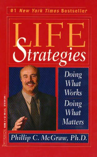 9780641556234: Life Strategies: Doing What Works, Doing What Matters