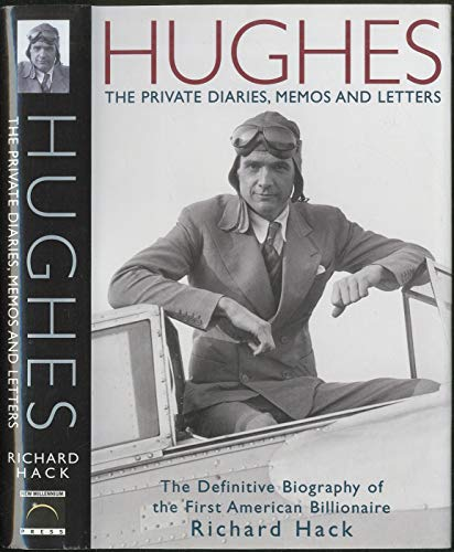 9780641571077: Hughes: The Private Diaries, Memos and Letters - The Definitive Biography of ...