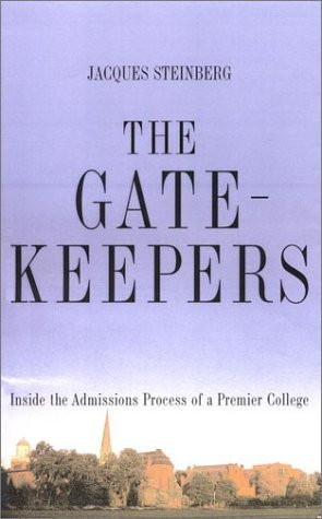 9780641606267: By Jacques Steinberg The Gatekeepers