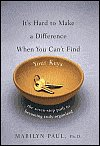 9780641615719: It's Hard to Make a Difference When You Can't Find Your Keys: The Seven-Step Path to Becoming Truly Organized