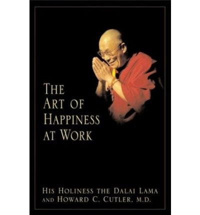 9780641646058: The Art Of Happiness At Work