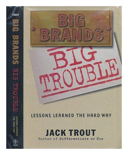 9780641650055: Big Brands - Big Trouble