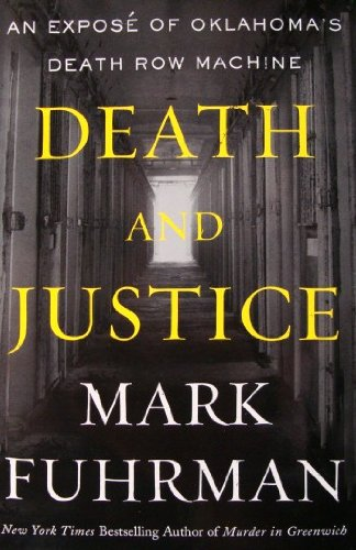 9780641651267: Death and Justice (An Expose of Oklahoma's Death Row Machine)