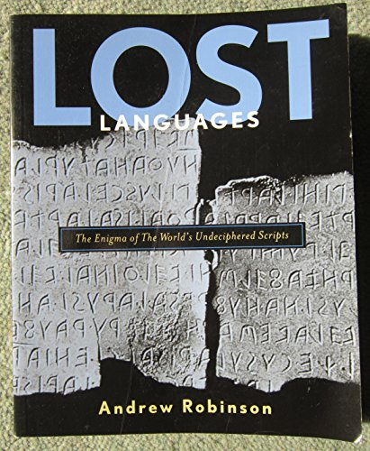 9780641699597: LOST LANGUAGES : THE ENIGMA OF THE WORLDS UNDECIPHERED SCRIPTS