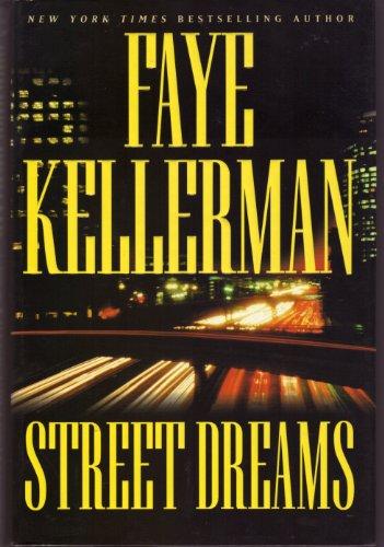 9780641722240: STREET DREAMS - LARGE PRINT BY KELLERMAN, FAYE (AUTHOR)HARDCOVER