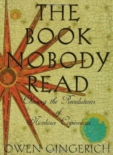 9780641767579: The Book Nobody Read: Chasing the Revolutions of Nicolaus Copernicus