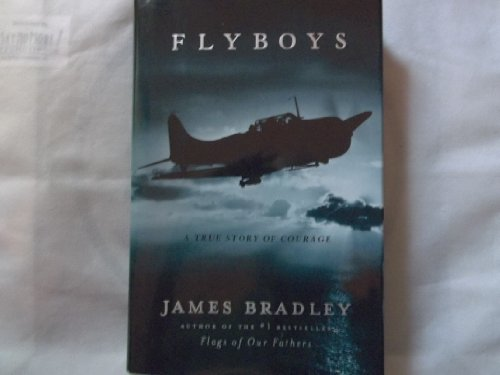 9780641785177: Flyboys: A True Story of American Courage