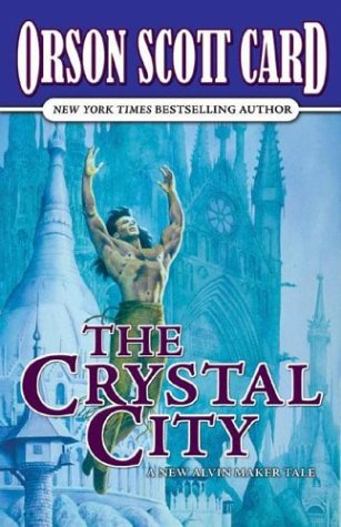 9780641787850: The Crystal City: The Tales of Alvin Maker, Volume VI