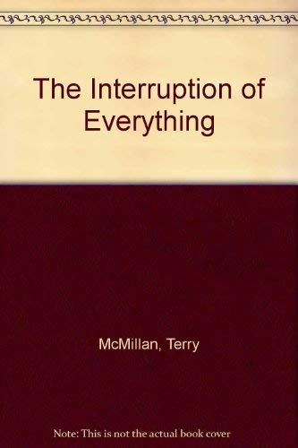 9780641804748: The Interruption of Everything