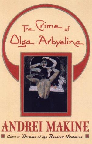 9780641821721: The Crime of Olga Arbyelina