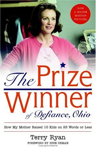 9780641830501: The Prize Winner of Defiance, Ohio: How My Mother Raised 10 Kids on 25 Words or Less