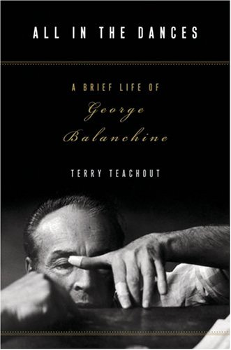 9780641842078: All in the Dances: A Brief Life of George Balanchine