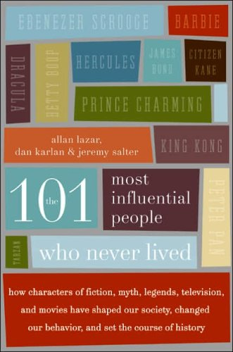 9780641848254: 101 Most Influential People Who Never Lived