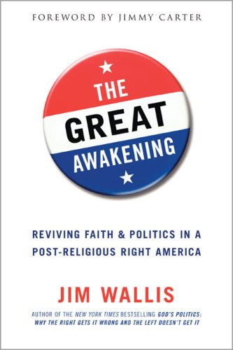 9780641878206: The Great Awakening: Reviving Faith & Politics in a Post-Religious Right America by Jim Wallis