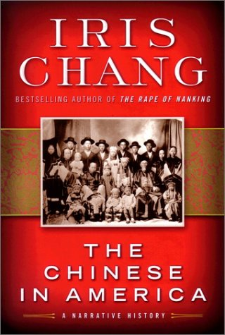 9780641907142: The Chinese in America : A Narrative History [Hardcover] by Chang, Iris