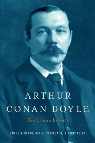 9780641917844: Arthur Conan Doyle: A Life in Letters