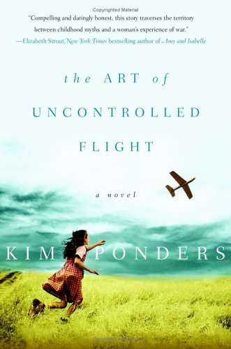 9780641918100: The Art of Uncontrolled Flight: A Novel