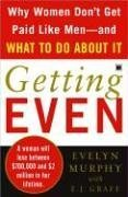 9780641919817: Getting Even: Why Women Don't Get Paid Like Men--And What to Do About It