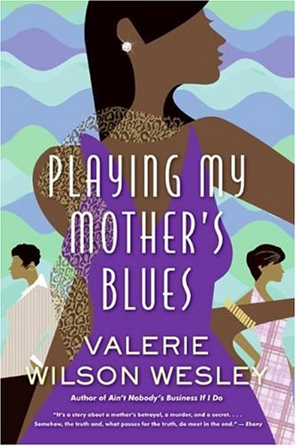 9780641927324: Playing My Mother's Blues