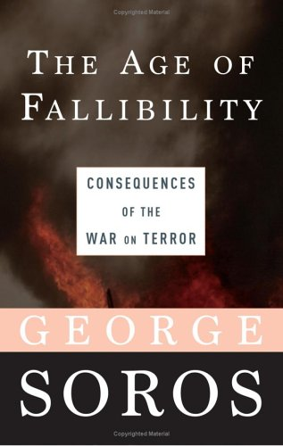 9780641944420: The Age of Fallibility: Consequences of the War on Terror