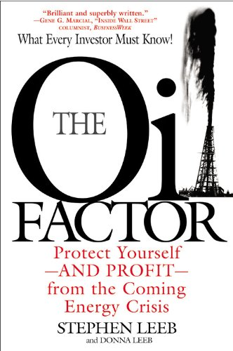 9780641951244: The Oil Factor: Protect Yourself and Profit from the Coming EnergyCrisis