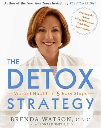 9780641958182: The Detox Strategy: Vibrant Health in 5 Easy Steps