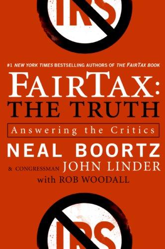 9780641972942: FairTax: The Truth: Answering the Critics