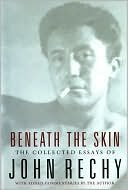 9780641976162: Beneath the Skin: The Collected Essays of John Rechy