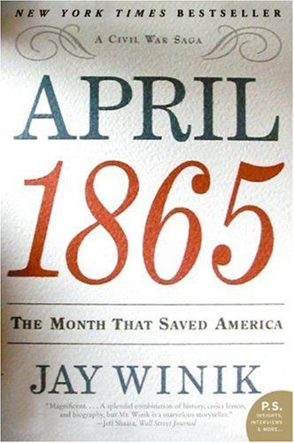 9780641979378: April 1865: The Month That Saved America (P.S.)
